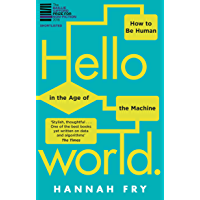 Top 10 Hello World: How to be Human in the Age of the Machine (English Edition)