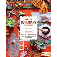 Top 10 The New Bohemians Handbook: Come Home to Good Vibes