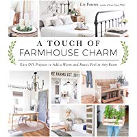 Top 10 A Touch of Farmhouse Charm: Easy DIY Projects to Add a Warm and Rustic Feel to Any Room