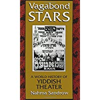 Meilleures sur  - Vagabond Stars: A World History of Yiddish Theater